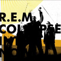 Nuevo disco de REM - Collapse into Now