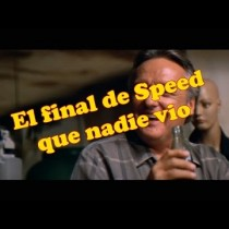 """Speed"" final alternativo (Doblaje humor)"