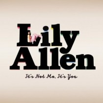 Lily Allen - It's Not Me, It's You (Special Edition)