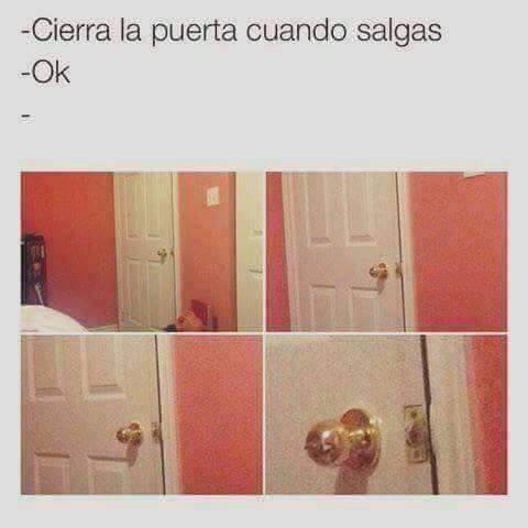 Cierra la puerta al salir