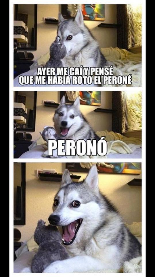 Peroné, pero no