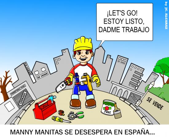 Manny Manitas se desespera en España